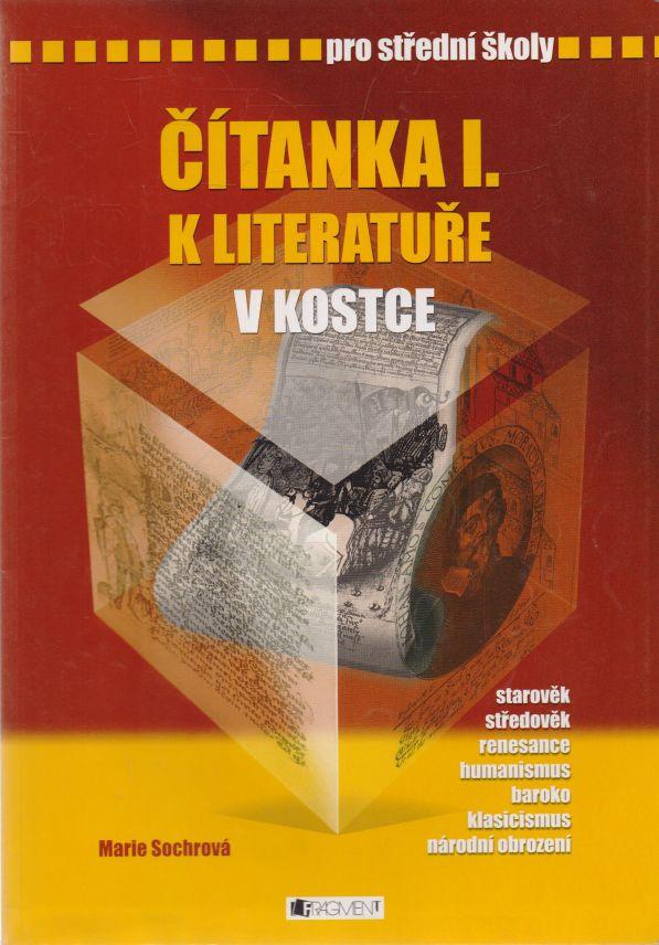 Marie Sochrová - Čítanka I. k literatuře v kostce