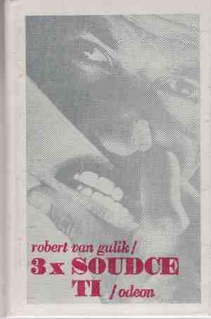 Robert van Gulik - 3x soudce Ti