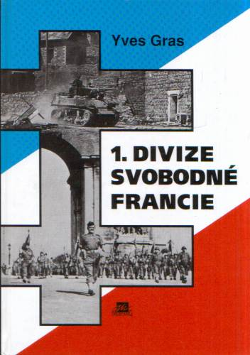 Yves Gras - 1. divize svobodné Francie