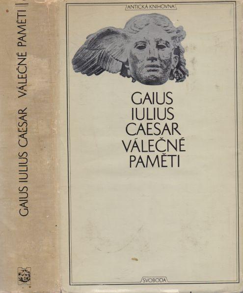 Gaius Iulius Caesar - Válečné paměti