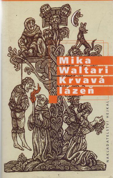 Mika Waltari - Krvavá lázeň