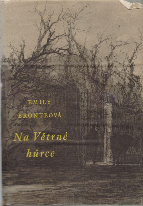 Emily Bronteová - Na Větrné hůrce