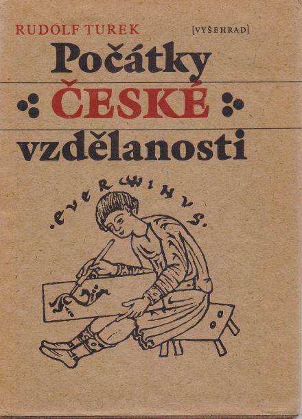 Rudolf Turek - Počátky české vzdělanosti