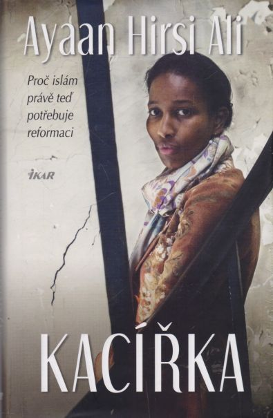 Ayaan Hirsi Ali - Kacířka