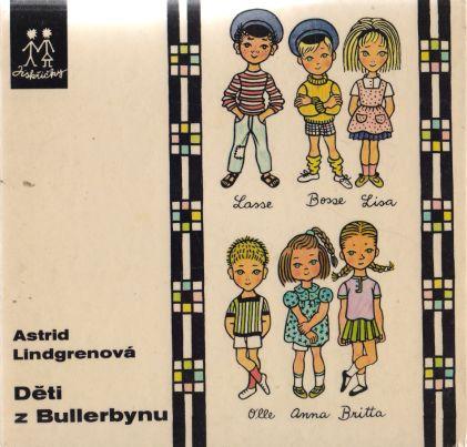 Astrid Lindgrenová - Děti z Bullerbynu