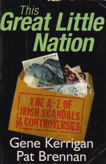 Gene Kerrigan, Pat Brennan - This Great Little Nation