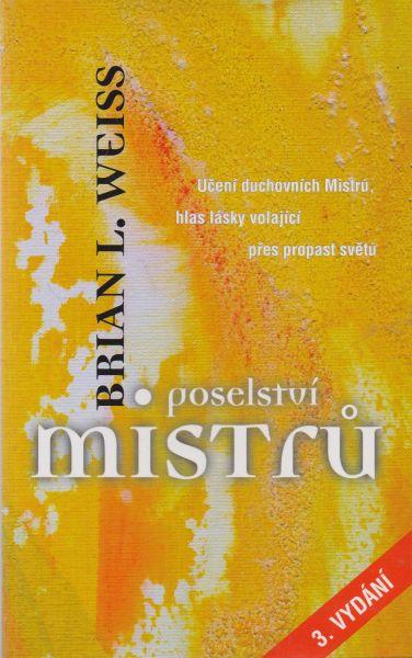 Brian L. Weiss - Poselství mistrů