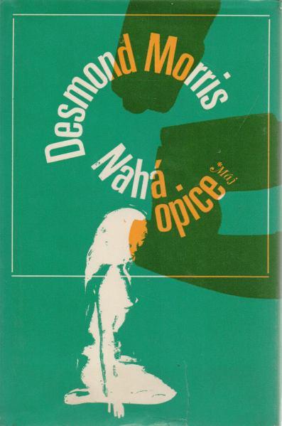 Desmond Morris - Nahá opice