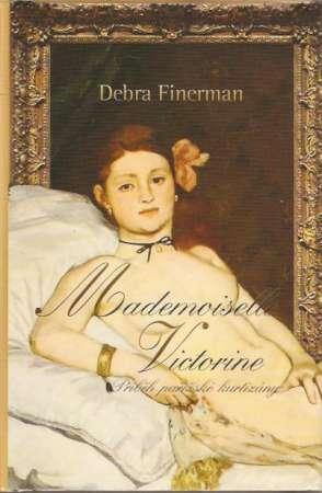 Debra Finerman - Mademoiselle Victorine