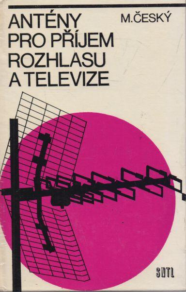 M. Český - Antény pro příjem rozhlasu a televize