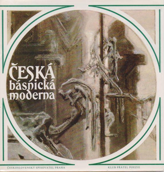 kolektiv autorů - Česká básnická moderna