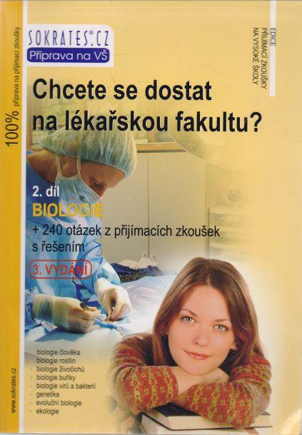 Jan Nejedlík, Ivo Staník - Chcete se dostat na lékařskou fakultu? 2. díl Biologie