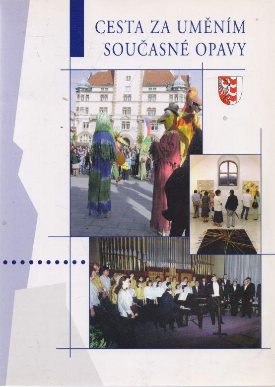 Petr Hanousek a kol. - Cesta za uměním současné Opavy