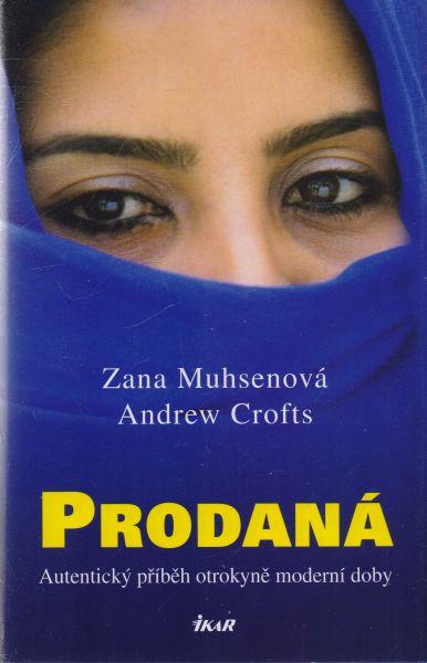 Zana Muhsenová, Andrew Crofts - Prodaná