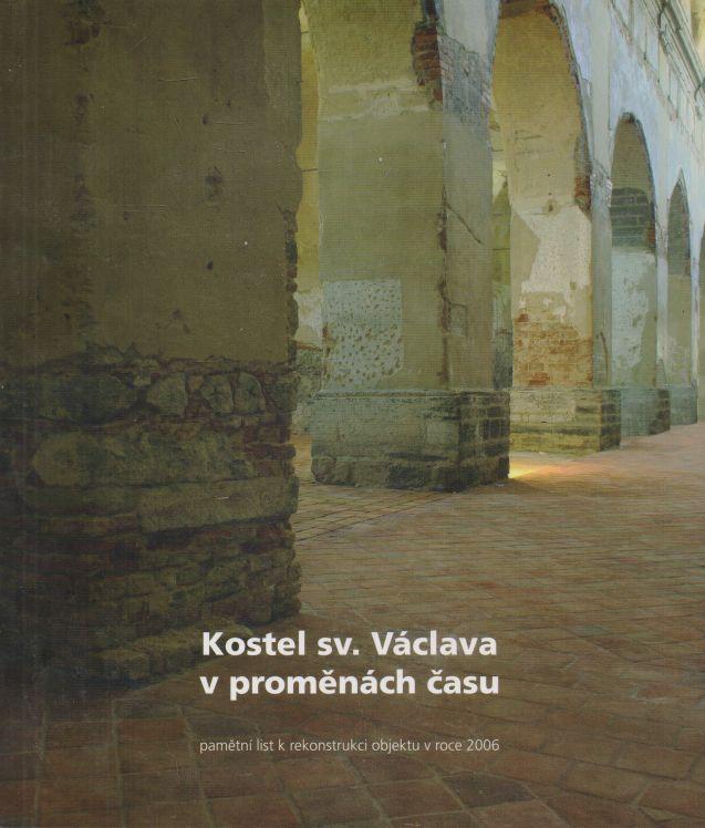Pavel Šopák, Jiří Štencek - Kostel sv. Václava v proměnách času