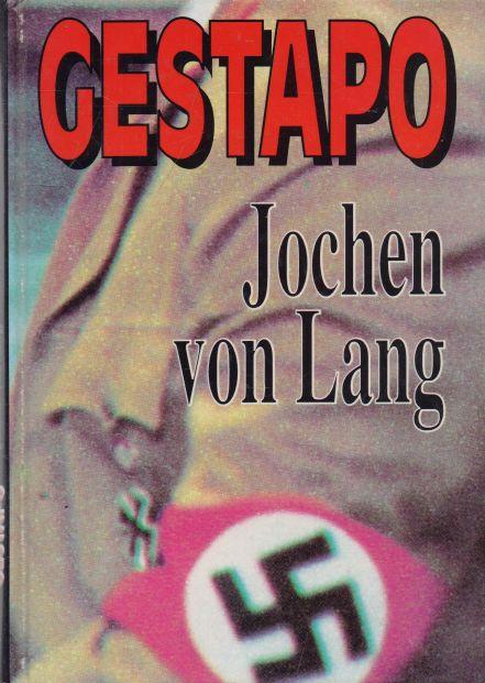 Jochen von Lang - Gestapo