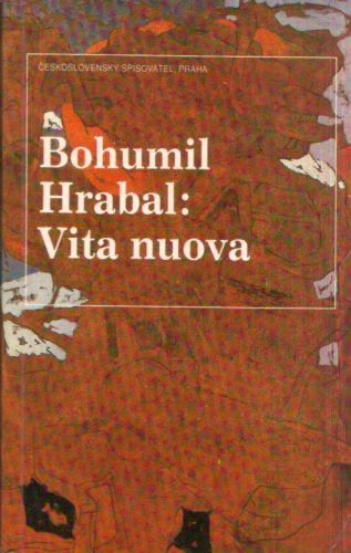 Bohumil Hrabal - Vita nuova