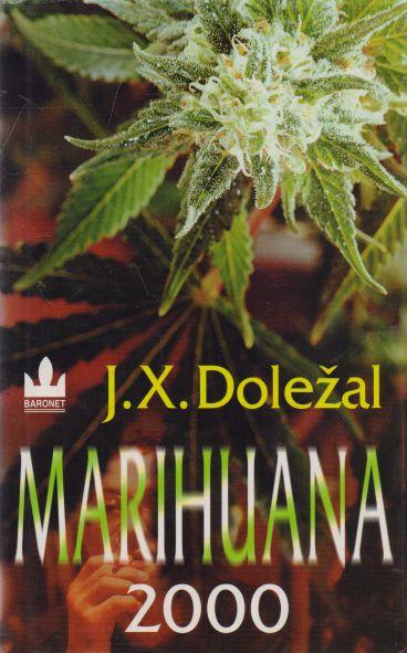 J.X. Doležal - Marihuana 2000