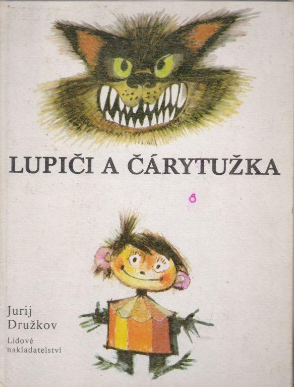 Jurij Družkov - Lupiči a Čárytužka