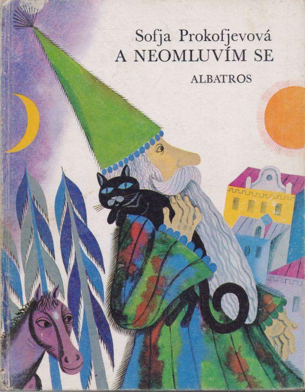 Sofja Prokofjevová - A neomluvím se
