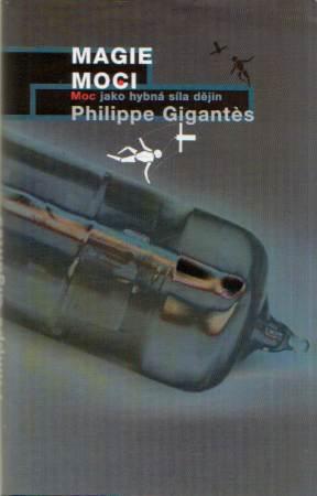 Philippe Gigantés - Magie moci