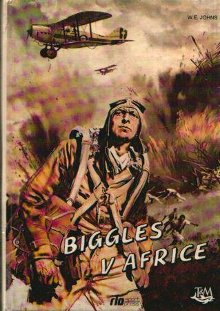 W.E. Johns - Biggles v Africe