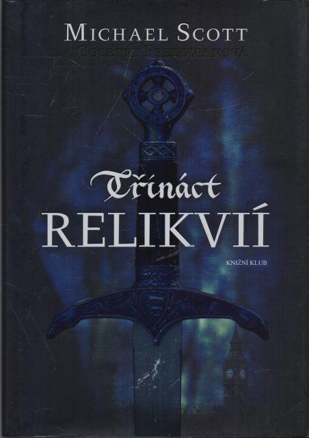 Michael Scott, Colette Freedmanová - Třináct relikvií