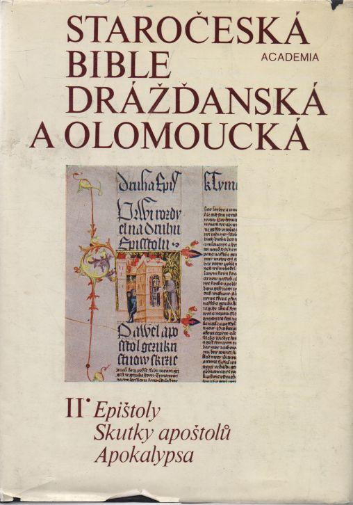 Vladimír Kyas - Staročeská bible drážďanská a olomoucká