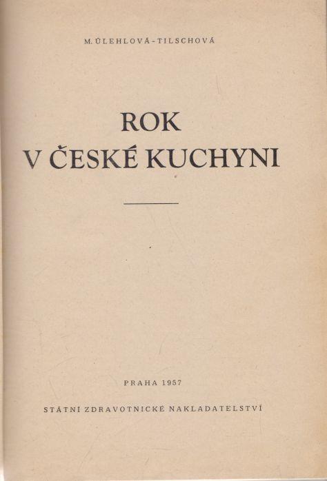 M. Úlehlová-Tilschová - Rok v české kuchyni