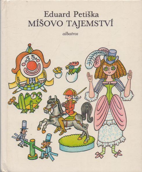 Eduard Petiška - Míšovo tajemství
