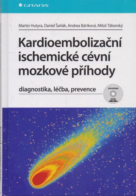 Martin Hutyra a kol. - Kardioembolizační ischemické cévní mozkové příhody