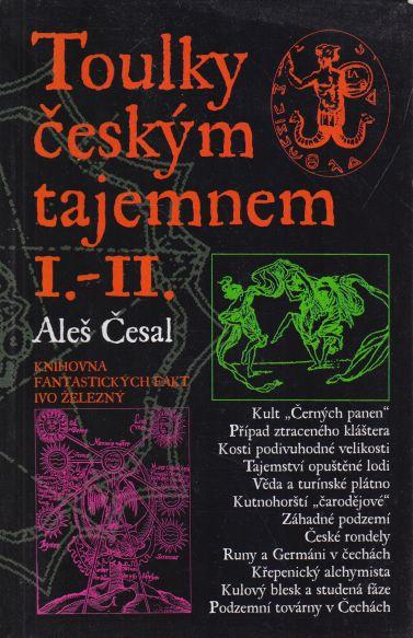 Aleš Česal - Toulky českým tajemnem I.-II.
