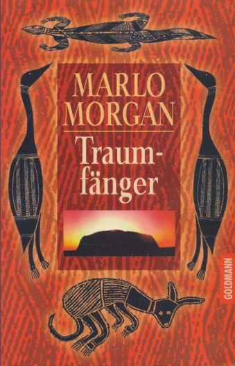 Marlo Morgan - Traumfanger