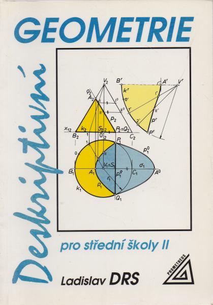 Ladislav Drs - Deskriptvní geometrie pro střední školy II