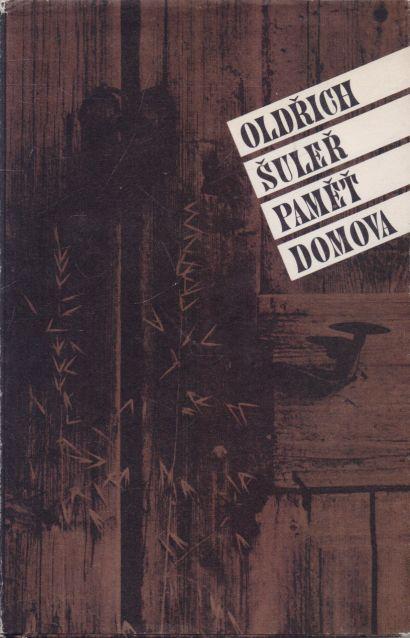Oldřich Šuleř - Paměť domova