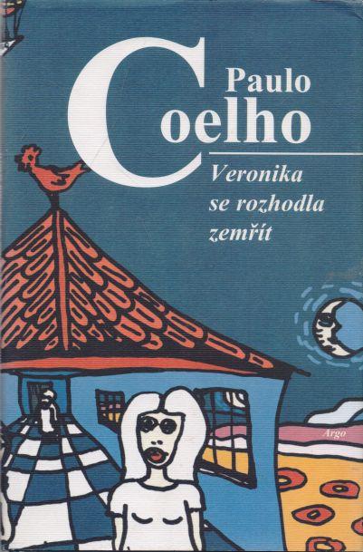 Paulo Coelho - Veronika se rozhodla zemřít