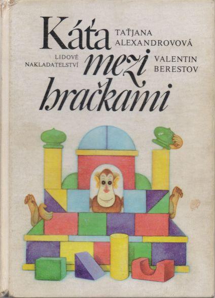 Taťjana Alexandrovová, Valentin Berestov - Káťa mezi hračkami