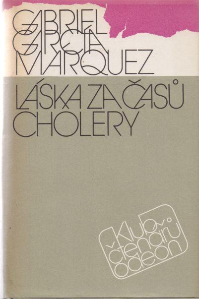Gabriel García Marquez - Láska za časů cholery
