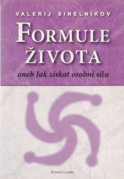 Valerij Sinelnikov - Formule života aneb jak získat osobní sílu
