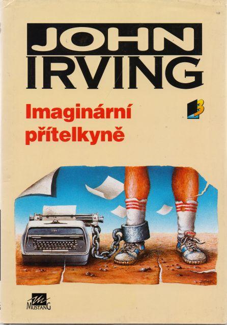 John Irving - Imaginární přítelkyně