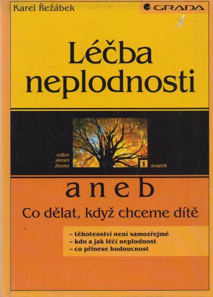 Karel Řežábek - Léčba neplodnosti