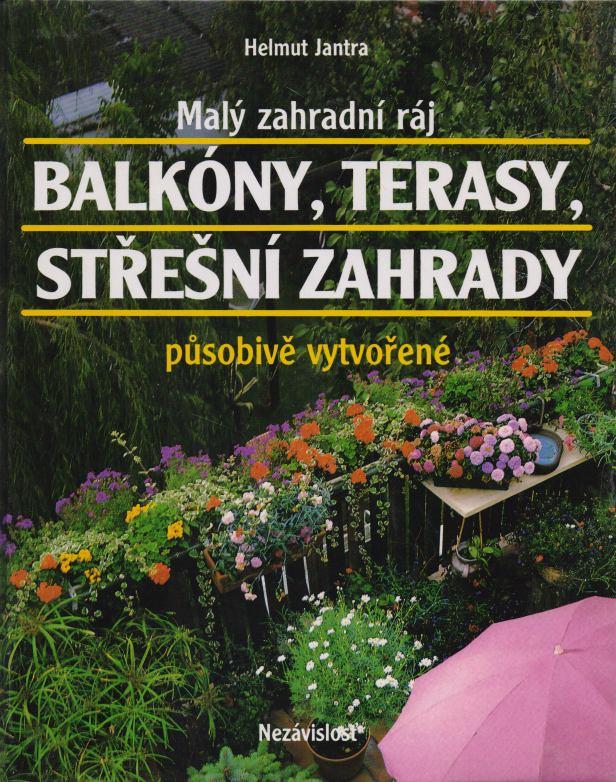 Helmut Jantra - Balkóny, terasy, střešní zahrady