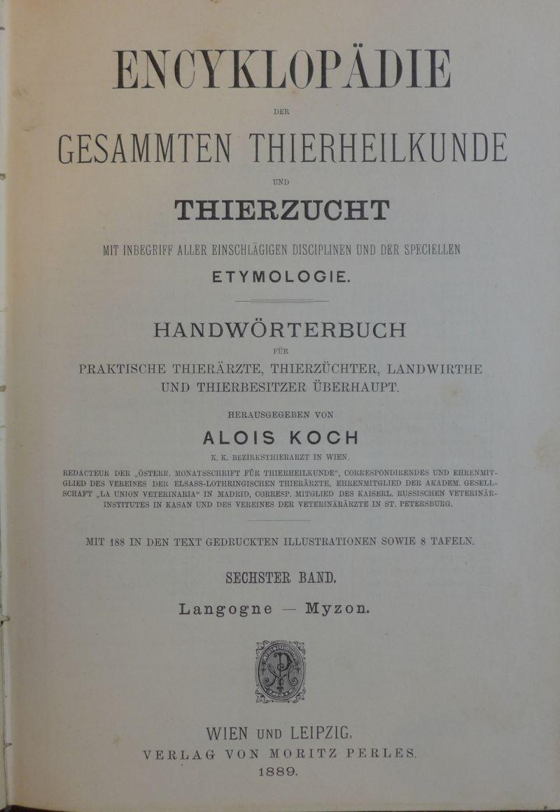 Alois Koch - Encyklopädie der Thierheilkunde 2-6, 8