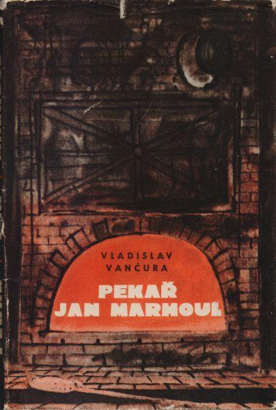 Vladislav Vančura - Pekař Jan Marhoul