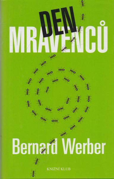 Bernard Werber - Den mravenců