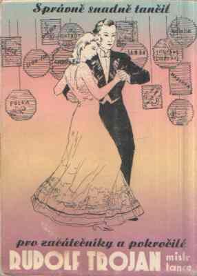 Rudolf Trojan - Správně snadně tančit - pro začátečníky a pokročilé