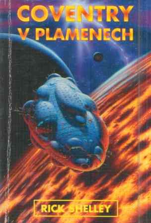 Rick Shelley - Coventry v plamenech