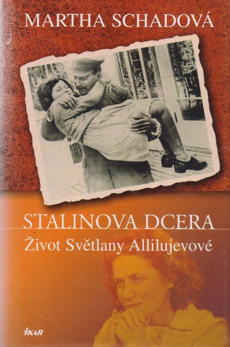 Martha Schadová - Stalinova dcera