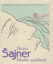 Donát Šajner - Druhé zaslíbení
