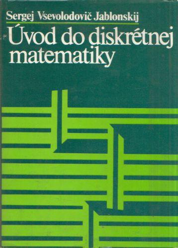 Sergej Vsevolodovič Jablonskij - Úvod do diskrétnej matematiky